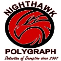 Nighthawk Polygraph should be your first choice in the Detection Of Deception / Truth Verification  : E: fritz@nighthawkpolygraph.co.za  / T: 079 169 6033